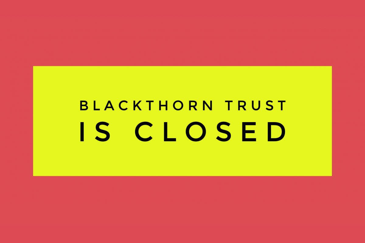 Blackthorn-Trust-closed